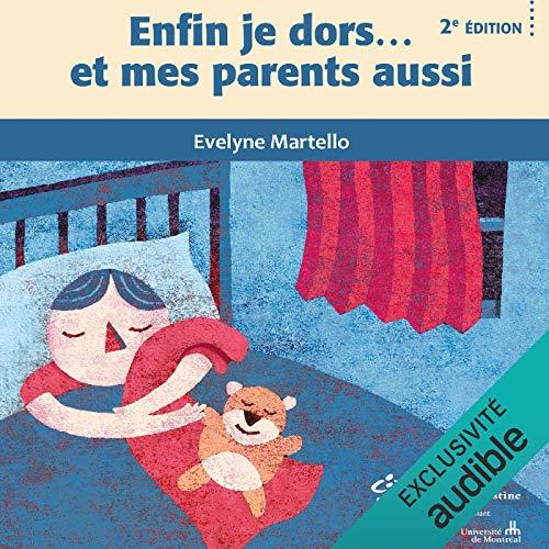 Page de couverture de Enfin je dors…et mes parents aussi
