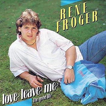Love Leave Me