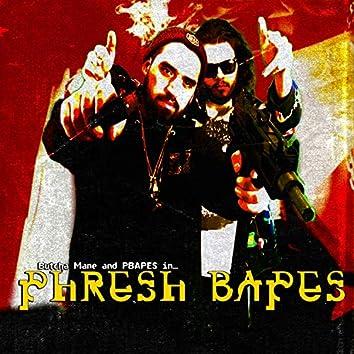 Phresh Bapes