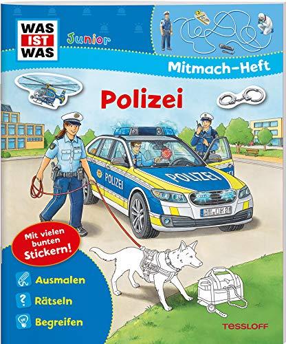 WAS IST WAS Junior Mitmach-Heft. Polizei (WAS IST WAS Junior Mitmach-Hefte)