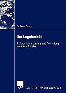 Der Lagebericht: Risikoberichterstattung und Aufstellung nach I.D.W. R.S. H.F.A. 1 (German Edition)