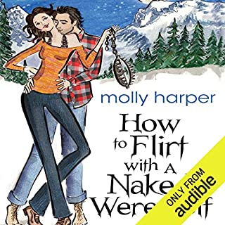 How to Flirt with a Naked Werewolf                   By:                                                                                                                                 Molly Harper                               Narrated by:                                                                                                                                 Amanda Ronconi                      Length: 9 hrs and 12 mins     6,729 ratings     Overall 4.4