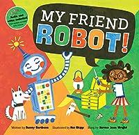 My Friend Robot! (Barefoot Books Singalongs)