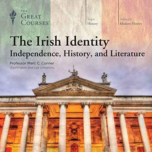 The Irish Identity: Independence, History, and Literature cover art