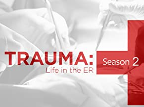 Trauma Life in the ER Season 2