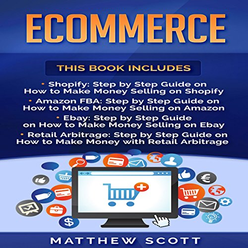 Ecommerce: Shopify: Step by Step Guide on How to Make Money Selling on Shopify audiobook cover art