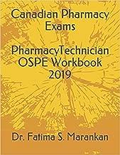 Canadian Pharmacy Exams - Pharmacy Technician OSPE Workbook 2019