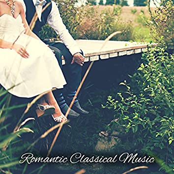 Romantic Classical Music – Beautiful Classical Music of Beethoven, Mozart, Ambient Music