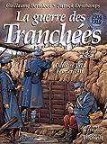 La guerre des tranchees oct 1914 - Fev 1916