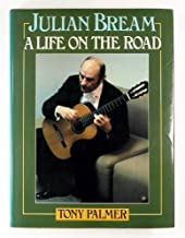 Julian Bream, a life on the road