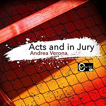 Acts and in Jury