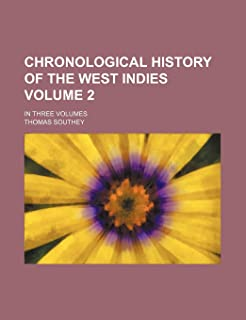 Chronological History of the West Indies Volume 2; In Three Volumes