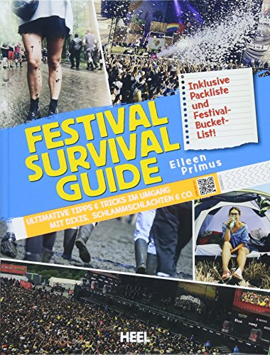 Festival-Survial-Guide: Ultimative Tipps & Tricks im Umgang mit Dixis, Schlammschlachten & Co.