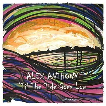 'Til the Tide Goes Low