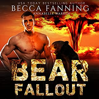 Bear Fallout                   By:                                                                                                                                 Becca Fanning                               Narrated by:                                                                                                                                 Annabelle Warren                      Length: 5 hrs and 57 mins     19 ratings     Overall 4.1
