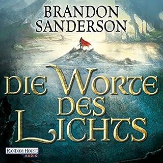 Die Worte des Lichts     Die Sturmlicht-Chroniken 3              Autor:                                                                                                                                 Brandon Sanderson                               Sprecher:                                                                                                                                 Detlef Bierstedt                      Spieldauer: 29 Std. und 39 Min.     2.821 Bewertungen     Gesamt 4,7