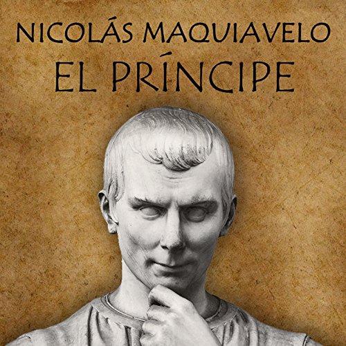 El Principe: Cap. 26 - Exhortación a Liberar a Italia de los Bárbaros