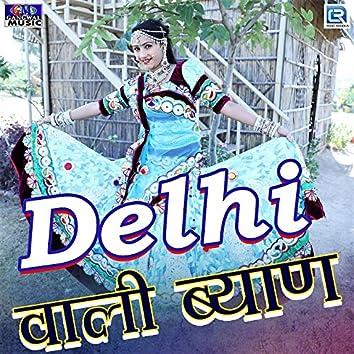 Delhi Wali Byan