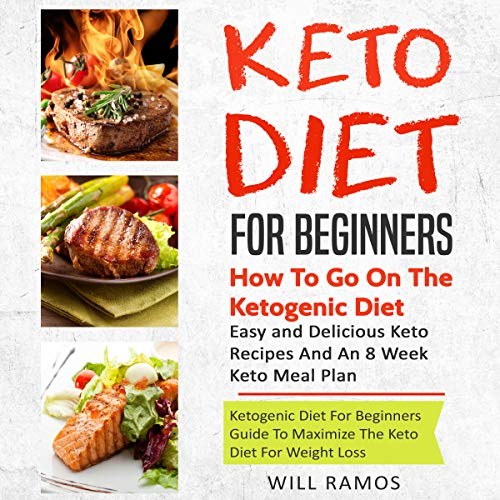 Keto Diet for Beginners: How to Go on the Ketogenic Diet  cover art