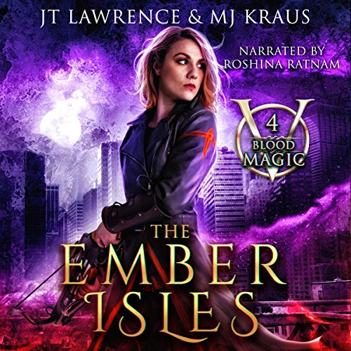 The Ember Isles: An Urban Fantasy Action Adventure audiobook cover art