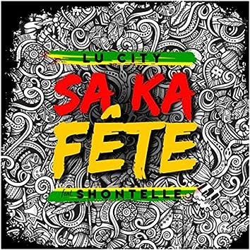 Sa Ka Fête (feat. Shontelle)