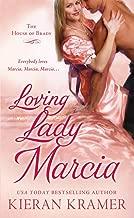 Loving Lady Marcia: The House of Brady (House of Brady series Book 1)