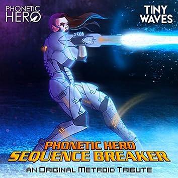 Sequence Breaker (An Original Metroid Tribute)