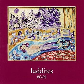 Luddites 86-91
