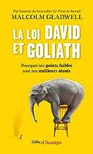 La loi David et Goliath. Pourquoi nos points faibles sont nos meilleurs atouts (Clés des champs) (French Edition)