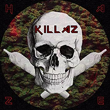 Haze Killaz
