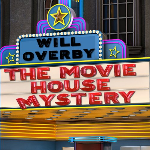 The Movie House Mystery audiobook cover art