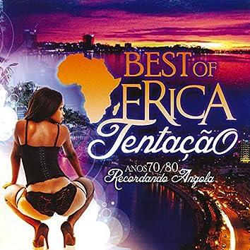 Best of África Tentação - Anos 70 / 80 Recordando Angola