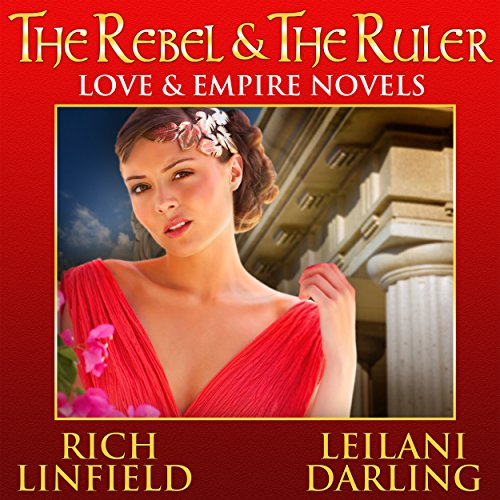 The Rebel & the Ruler     Love & Empire              By:                                                                                                                                 Leilani Darling,                                                                                        Rich Linfield                               Narrated by:                                                                                                                                 Laney Tapponnier VOplanet Studios                      Length: 8 hrs and 8 mins     Not rated yet     Overall 0.0
