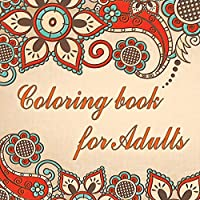 Coloring book for adults: Our 300 pages adult coloring book for women, men, teens keeps you focused and calm any time by coloring simple mandala patterns for beginner.