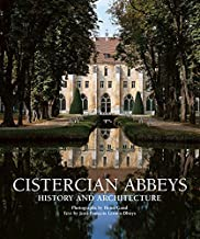 Cistercian Abbeys (Essence of Culture) by Jean-Francois Leroux-Dhuys (2013-03-28)