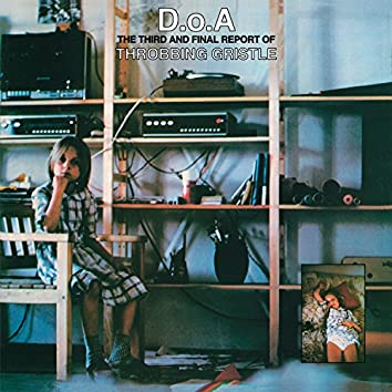 D.O.A. The Third and Final Report of Throbbing Gristle (Remastered)