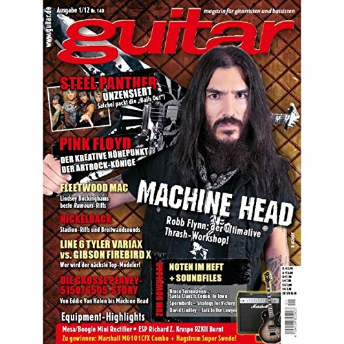 Guitar Ausgabe 01 2012 - Machine Head - Interviews - Workshops - Playalong Songs - Test und Technik