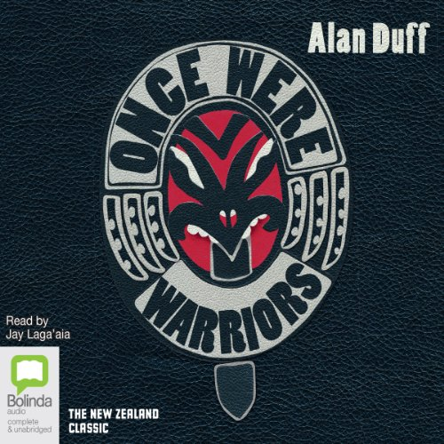 Once Were Warriors Audiobook By Alan Duff cover art