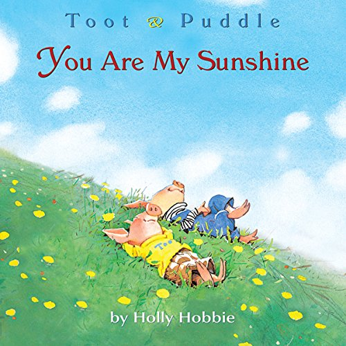 Toot & Puddle: You Are My Sunshine audiobook cover art