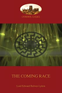 The Coming Race: New revised edition (Aziloth Books)