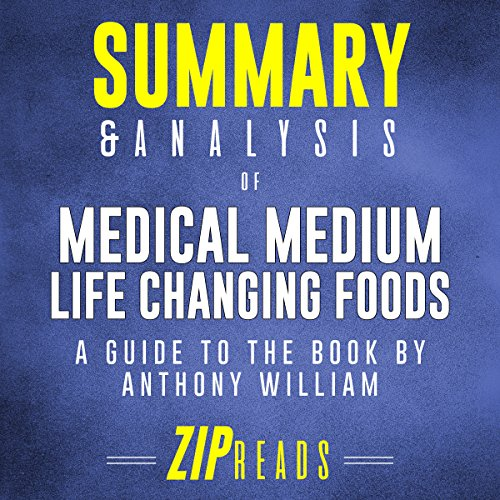 Summary & Analysis of Medical Medium Life Changing Foods: A Guide to the Book by Anthony William audiobook cover art