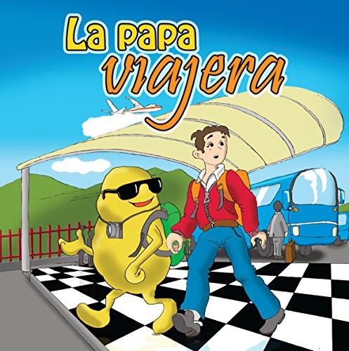 La Papa Viajera (Más Allá del Panecillo nº 1) (Spanish Edition)