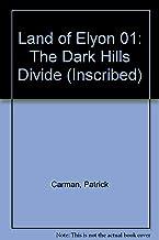 Land of Elyon 01: The Dark Hills Divide (Inscribed)