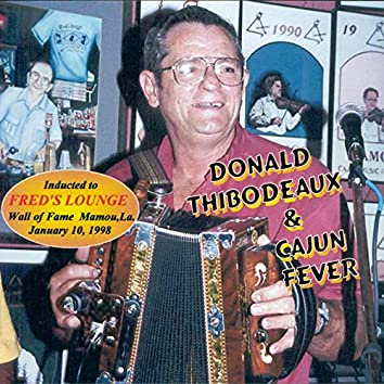 Donald Thibodeaux & Cajun Fever