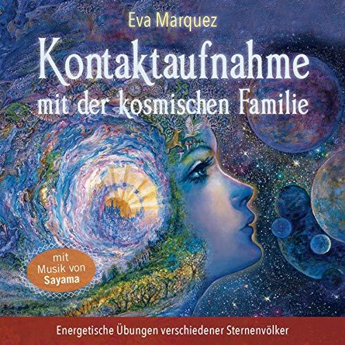 Kontaktaufnahme mit der kosmischen Familie Titelbild