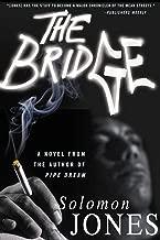 The Bridge: A Novel
