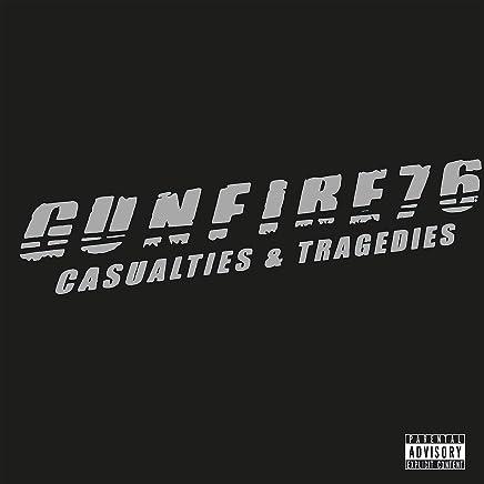 Gunfire 76 - Casualties & Tragedies (2019) LEAK ALBUM