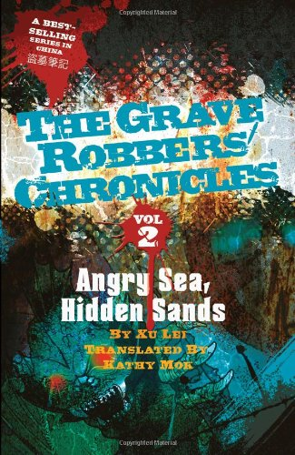 Angry Sea, Hidden Sands (The Grave Robbers\' Chronicles, Band 2)