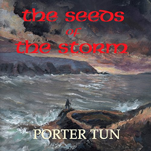 The Seeds of the Storm audiobook cover art