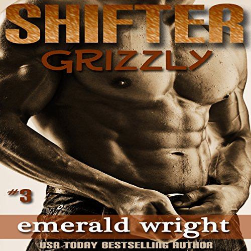 Shifter: Grizzly, Part 3 (BBW Parnormal Shifter Romance) audiobook cover art